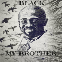 Black - My Brother