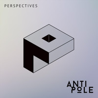Antipole - Perspectives