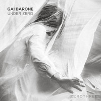 Gai Barone - Under Zero