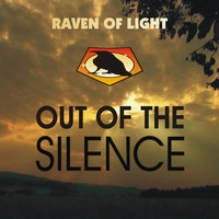 Raven of Light - Out of the Silence