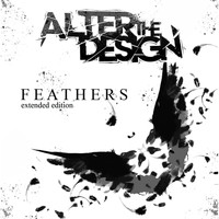 Alter the Design - Feathers (Extended Edition)