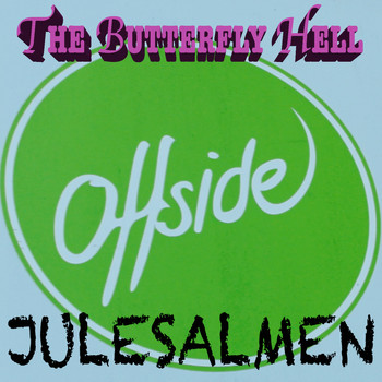 The Butterfly Hell - Offside Julesalmen