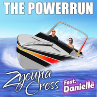 Zycuna Cress - The Powerrun (Explicit)