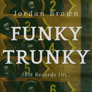 Jordan Brown - Funky Trunky