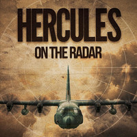 Hercules - On the Radar