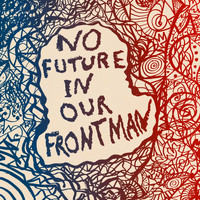Bedouine - No Future In Our Frontman