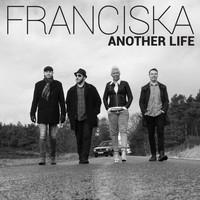 Franciska - Another Life