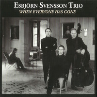 Esbjörn Svensson Trio - When Everyone Has Gone