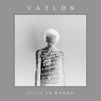 Vaylon - Still so Wrong