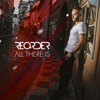 ReOrder - All There Is