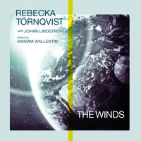 Rebecka Törnqvist - The Winds