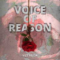 Vice Versa - Voice of Reason (Explicit)