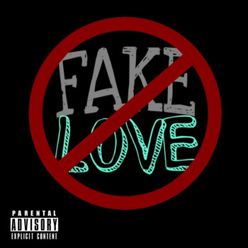 NIC - Fake Love (Explicit)