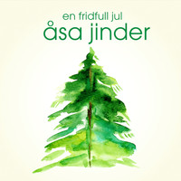 ÅSA JINDER - En fridfull jul