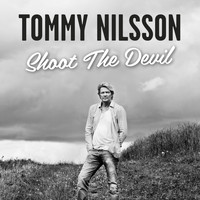 Tommy Nilsson - Shoot the Devil