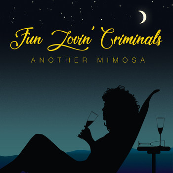 Fun Lovin' Criminals - Another Mimosa (Explicit)