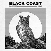 Black Coast - Ill Minds, Vol. 1 (Explicit)