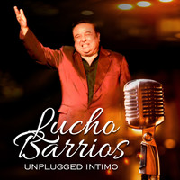Lucho Barrios - Lucho Barrios Unplugged Intimo