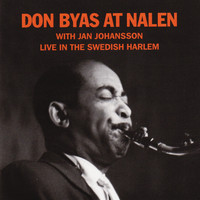 Don Byas - At Nalen - Live in the Swedish Harlem