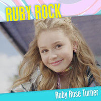 Ruby Rose Turner - Ruby Rock