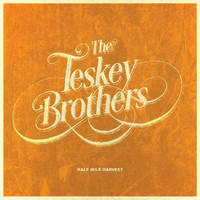 The Teskey Brothers - Half Mile Harvest