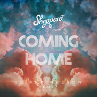 Sheppard - Coming Home (Oliver Nelson Remix)