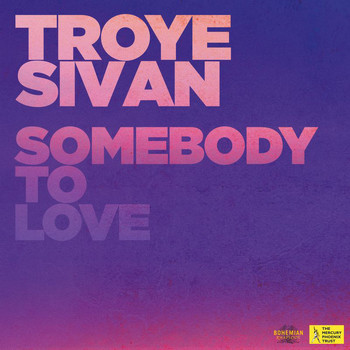 Troye Sivan - Somebody To Love