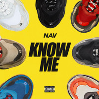 NAV - Know Me (Explicit)