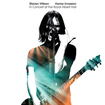 Steven Wilson - Home Invasion: In Concert At The Royal Albert Hall (Live [Explicit])