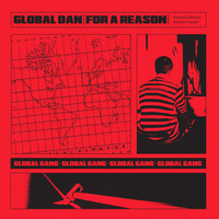 Global Dan - For A Reason (Explicit)