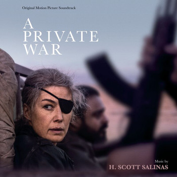 H. Scott Salinas - A Private War (Original Motion Picture Soundtrack)