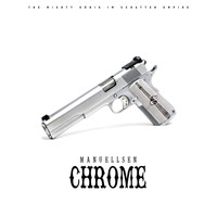 Manuellsen - Chrome (Explicit)