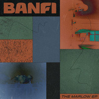 Banfi - The Marlow EP
