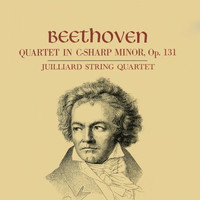 Ludwig van Beethoven - Juilliard String Quartet - Beethoven Quartet In C-Sharp Minor, Op. 131