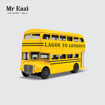 Mr Eazi - Life is Eazi, Vol. 2 - Lagos To London