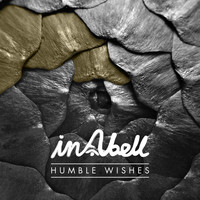 InAbell - Humble Wishes