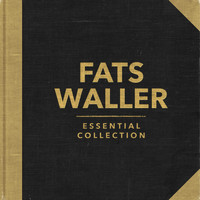 Fats Waller - Essential Collection (Rerecorded)