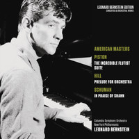 Leonard Bernstein - American Masters: Piston: The Incredible Flutist - Hill: Prelude for Orchestra - Schuman: In Praise of Shahn