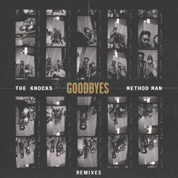 The Knocks - Goodbyes (feat. Method Man) (Remixes [Explicit])