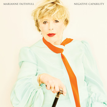 Marianne Faithfull - Negative Capability (Explicit)