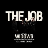 "Hans Zimmer - The Job (From ""Widows"")"