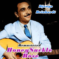 Django Reinhardt - Honeysuckle Rose (Remastered)