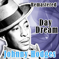 Johnny Hodges - Day Dream (Remastered)