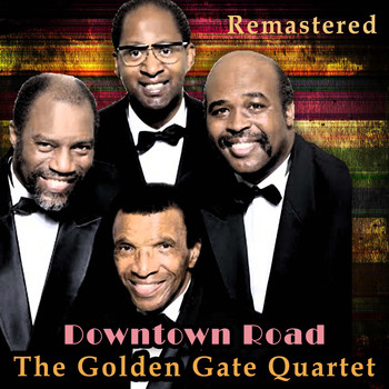 The Golden Gate Quartet - Downtown Road (Remastered)