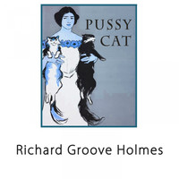 Richard Groove Holmes - Pussy Cat