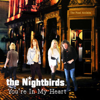 The Nightbirds - You're in My Heart (The Final Acclaim)