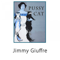 Jimmy Giuffre - Pussy Cat