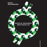Marvin Kraemer - Brothers EP