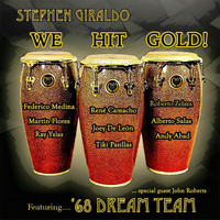 Stephen Giraldo - We Hit Gold! (feat. '68 Dream Team)