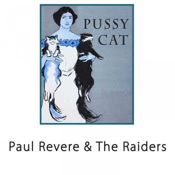 Paul Revere & The Raiders - Pussy Cat